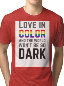 Love in Color Tri-blend T-Shirt