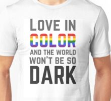 Love in Color Unisex T-Shirt