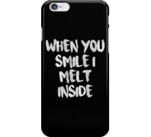 When You Smile I Melt Inside (Black) iPhone Case/Skin