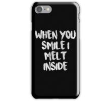 When You Smile I Melt Inside (Black) iPhone Case/Skin