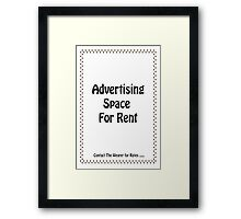 Advertisment Space for Rent - White Framed Print