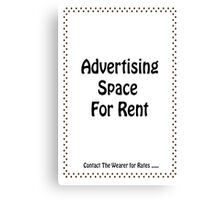 Advertisment Space for Rent - White Canvas Print