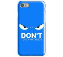 Cover don't touch my device iPhone Case/Skin