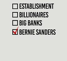 I choose Bernie Sanders Unisex T-Shirt