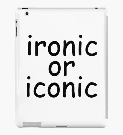 ironic or iconic comic sans iPad Case/Skin