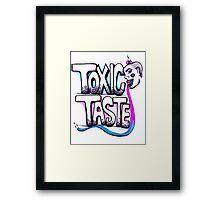 Toxic Taste Framed Print