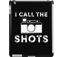 I call the shots White Graphic iPad Case/Skin
