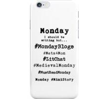 Writer Hashtag Week - Monday iPhone Case/Skin