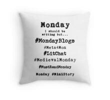 Writer Hashtag Week - Monday Throw Pillow
