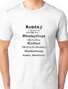 Writer Hashtag Week - Monday Unisex T-Shirt