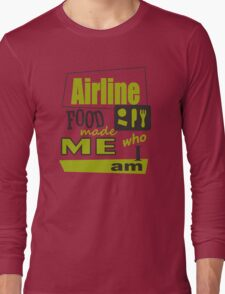 Airline Food Long Sleeve T-Shirt
