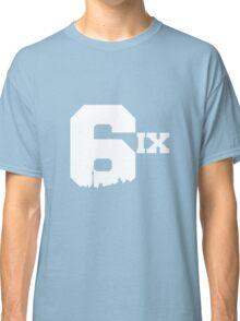 The 6ix Classic T-Shirt