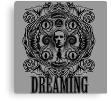 Lovecraftian Dreams (B&W) Canvas Print