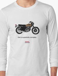 "HONDA CB750 FOUR ""GET A SUPERIORITY COMPLEX"" Long Sleeve T-Shirt"