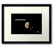 I still want to believe - My X-Files tribute Framed Print