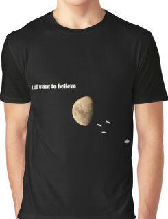 I still want to believe - My X-Files tribute Graphic T-Shirt