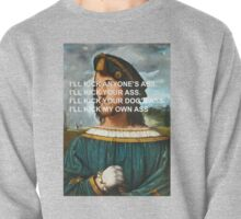 "Cesare Borgia ""I'll Kick Anyone's Ass"" Pullover"