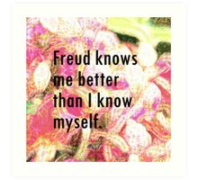 Freud knows me Art Print