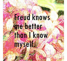 Freud knows me Photographic Print
