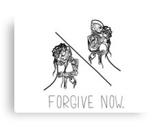 Forgive Now (Black) Canvas Print