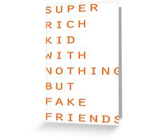 Super Rich Kid Greeting Card