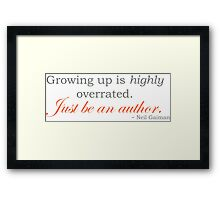 Just Be An Author Framed Print