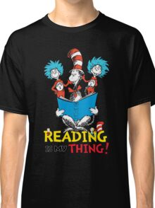 Read Across America - Reading is my Thing Classic T-Shirt
