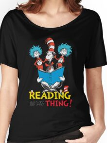 Read Across America - Reading is my Thing Women's Relaxed Fit T-Shirt