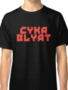 Cyka Blyat - Tee Print Classic T-Shirt