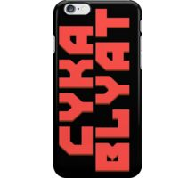 Cyka Blyat - Case & Skin Print iPhone Case/Skin