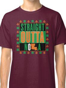 Straight Outta NOLA (Irish Version) Classic T-Shirt