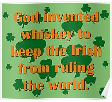 God Invented Whiskey Poster