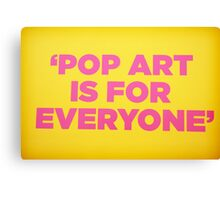 Andy warhol Quote Canvas Print