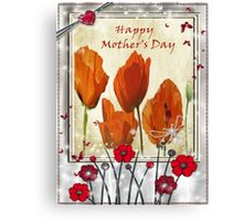 Mothers Day - poppies  Canvas Print