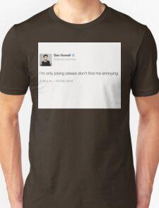 Dan Howell tweet Unisex T-Shirt