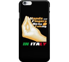 HANDS and FINGERS Do the Talking iPhone Case/Skin
