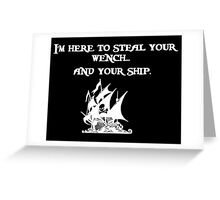 it's a pirates life for me Greeting Card