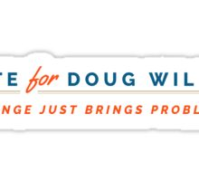 Vote for Doug Wilson Sticker