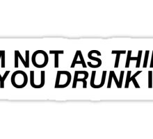DON'T THREATEN ME WITH A GOOD TIME Sticker