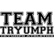 Team Tryumph Photographic Print