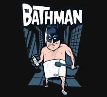 The Bathman (Incredible super hero with washing superpowers) Unisex T-Shirt
