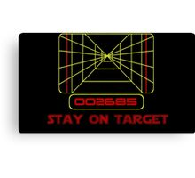 Stay on Target- Version 2 Canvas Print