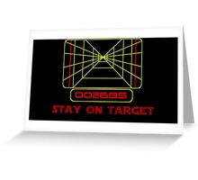Stay on Target- Version 2 Greeting Card