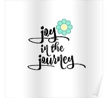 Quote Typography; Joy in the Journey Poster