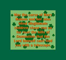 May the Curse Of Mary Malone Unisex T-Shirt