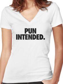 PUN INTENDED Women's Fitted V-Neck T-Shirt