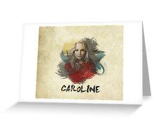 Caroline - The Vampire Diaries Greeting Card