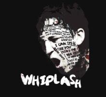 Whiplash by rdbbbl