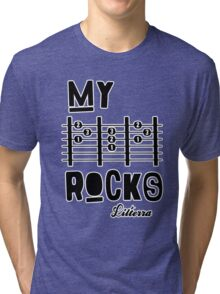 My -D-A-D- Rocks! By lilterra.com Tri-blend T-Shirt