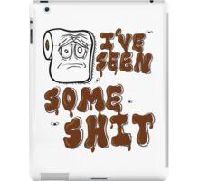 I've Seen Some S$%& iPad Case/Skin